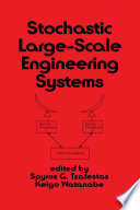 Stochastic Large Scale Engineering Systems