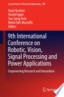 9th International Conference on Robotic  Vision  Signal Processing and Power Applications