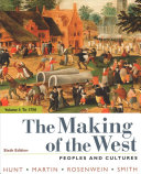 The Making of the West  Volume 1  To 1750 Book