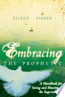 Embracing the Prophetic Pdf/ePub eBook