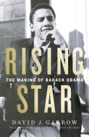 Rising Star The Making Of Barack Obama