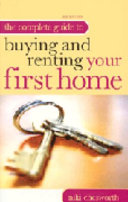 A Practical Guide to Buying and Renting Your First Home