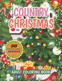 Country Christmas Adult Coloring Book