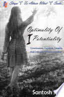 Optimality Of I Potentiality  Consciousness  Cognition  Causality And Criticality Of Communication