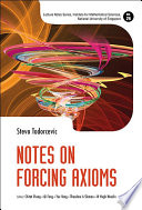 Notes On Forcing Axioms