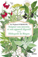 Pdf Soigner son intestin et son appareil digestif selon Hildegarde de Bingen Telecharger