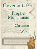 Read Online The Covenants of the Prophet Muhammad with the Christians of the World For Free
