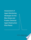 Assessment of Agent Monitoring Strategies for the Blue Grass and Pueblo Chemical Agent Destruction Pilot Plants