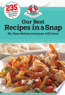 Our Best Recipes in a Snap