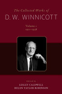The Collected Works of D W  Winnicott