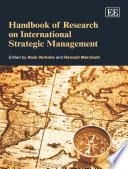Handbook of Research on International Strategic Management