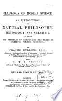 Class-book of modern science, by F. and T.A. Bullock