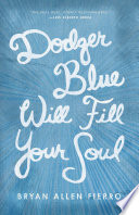 Dodger Blue Will Fill Your Soul Book