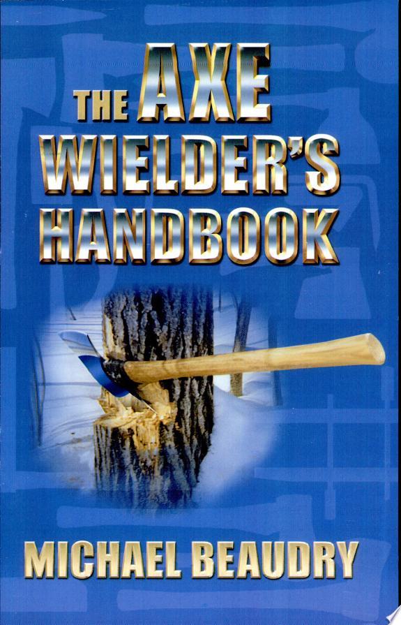 The Axe Wielder's Handbook