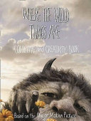 Where the Wild Things are   Colouring and Creativity Book