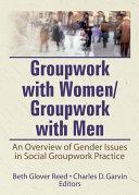 Groupwork With Women Groupwork With Men