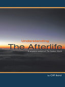 Pdf Understanding the Afterlife
