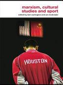 Marxism, Cultural Studies and Sport
