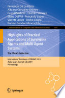 Highlights of Practical Applications of Survivable Agents and Multi Agent Systems  The PAAMS Collection