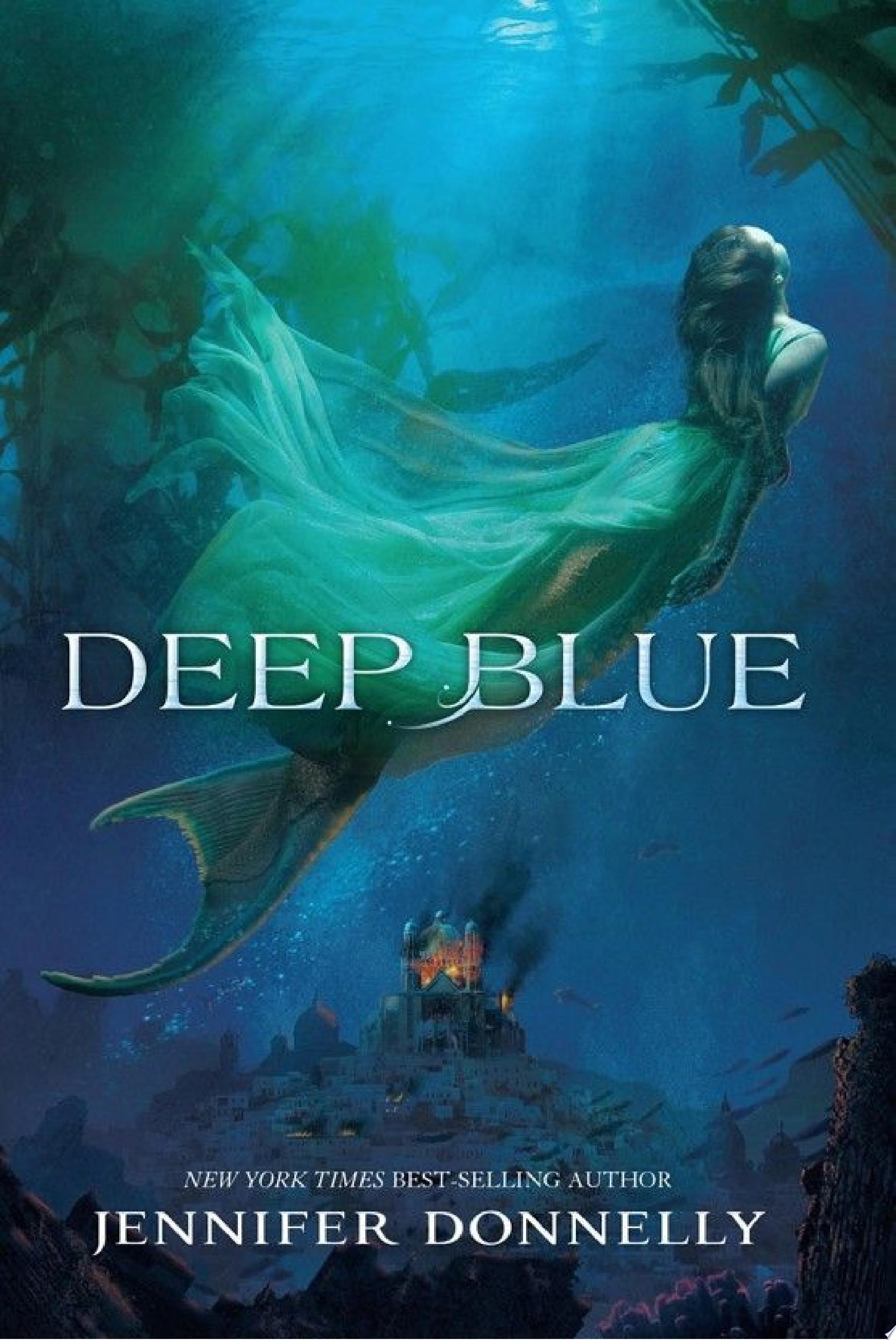 Waterfire Saga  Book One  Deep Blue