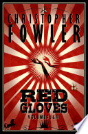 Red Gloves  Volumes I   II Book