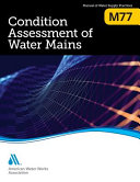Condition Assessment of Water Mains