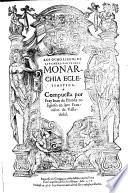 Los ocho libros de la primera parte de la monarchia eclesiastica