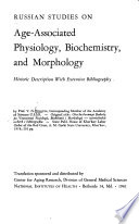 Russian Studies on Age-associated Physiology, Biochemistry, and Morphology