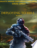 GALACTIC MARINE CORPS SNIPER TEAMS SERIES: DEPLOYING TO HELL - David Smith - Google Books