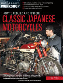 How to Rebuild and Restore Classic Japanese Motorcycles Pdf/ePub eBook