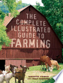 The Complete Illustrated Guide To Farming Book