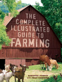 The Complete Illustrated Guide to Farming