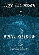 Pdf White Shadow