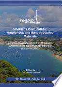 Advances in Metastable  Amorphous and Nanostructured Materials