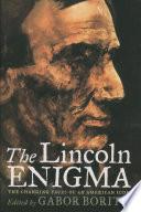 The Lincoln Enigma