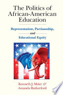 The Politics of African American Education