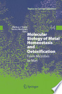 Molecular Biology of Metal Homeostasis and Detoxification