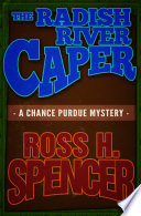 Read Online The Radish River Caper For Free