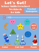 Let's Cut! Scissor Skills Preschool for Kids