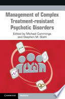 Management of Complex Treatment resistant Psychotic Disorders Book