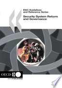 DAC Guidelines and Reference Series Security System Reform and Governance