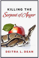 Killing the Serpent of Anger
