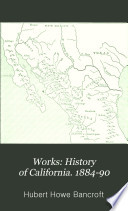 History of California  1884 90 Book PDF