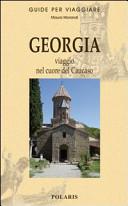 Guida Turistica Georgia. Crocevia del Caucaso Immagine Copertina