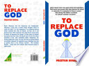 To Replace God