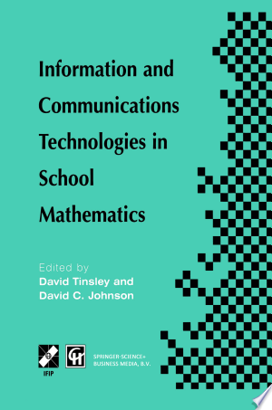 Download Information and Communications Technologies in School Mathematics Free Books - Dlebooks.net
