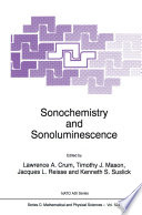 Sonochemistry And Sonoluminescence