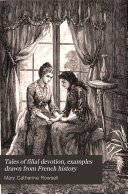 Tales of filial devotion  examples drawn from French history