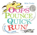 Pdf Oops, Pounce, Quick, Run!