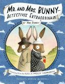 Mr. and Mrs. Bunny — Detectives Extraordinaire! Pdf/ePub eBook